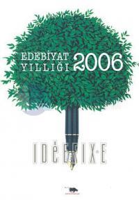 Edebiyat Yıllığı 2006 Ahmet Yıldız