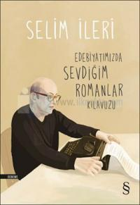 Edebiyatımızda Sevdiğim Romanlar Kılavuzu - İmzalı