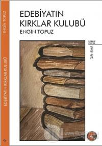 Edebiyatın Kırklar Kulübü