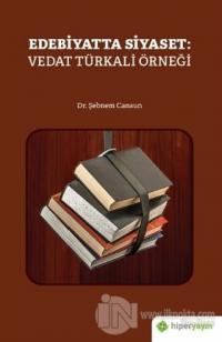 Edebiyatta Siyaset: Vedat Türkali Örneği