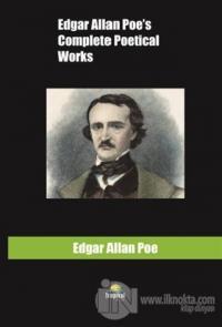 Edgar Allan Poe's Complete Poetical Works Edgar Allan Poe