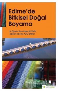 Edirne'de Bitkisel Doğal Boyama