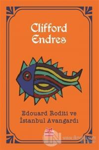 Edouard Roditi ve İstanbul Avangardı