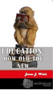 Education: How Old The New James J. Walsh
