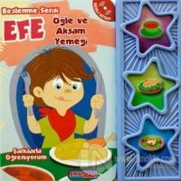 Efe - Öğle ve Akşam Yemeği