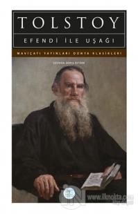 Efendi İle Uşağı %50 indirimli Lev Nikolayeviç Tolstoy