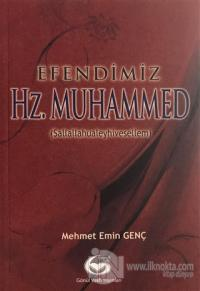 Efendimiz Hz. Muhammed
