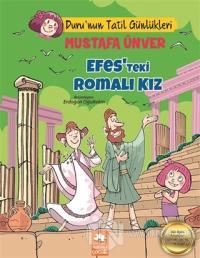 Efes'teki Romalı Kız - Duru'nun Tatil Günlükleri