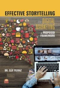 Effective Storytelling in Digital Marketing: A Proposed Framework