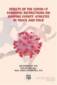 Effects Of The Covid-19 Pandemic Restrictions On Jumping Events' Athletes In Track And Field