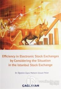Efficiency in Electronic Stock Exchanges by Considering the Situation