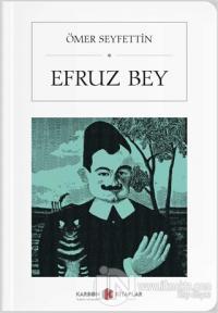 Efruz Bey (Cep Boy) Ömer Seyfettin