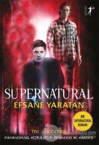 Efsane Yaratan - Supernatural