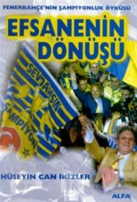 Efsanenin Dönüşü Fenerbahçe'nin Şampiyonluk Öyküsü Fenerbahçe 2000 / 2001