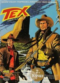 Efsanevi Tex Maceraları Sayı: 6   Maxi Tex 5 ve 6 Kuzeybatı Topraklarında - Rio Hondo