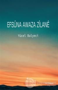 Efsüna Awaza Zilane