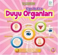 Ege ile Ece - Duyu Organları