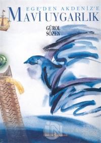 Ege'den Akdeniz'e Mavi Uygarlık (Ciltli)