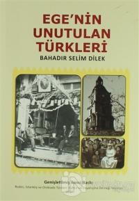 Ege'nin Unutulan Türkleri