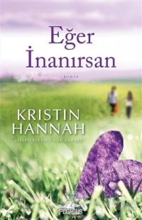 Eğer İnanırsan %25 indirimli Kristin Hannah