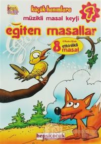 Eğiten Masallar 4 (2 CD'de 8 Etkinlikli Masal)