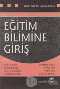 Eğitim Bilimine Giriş (Mustafa Yılman)