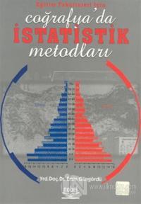 Eğitim Fakültesi İçin Coğrafya'da İstatistik Metodları %15 indirimli E