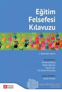 Eğitim Felsefesi Kılavuzu Kolektif