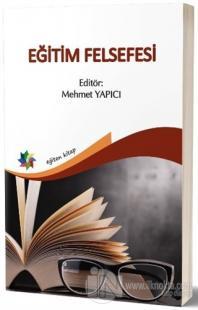 Eğitim Felsefesi Mehmet Yapıcı