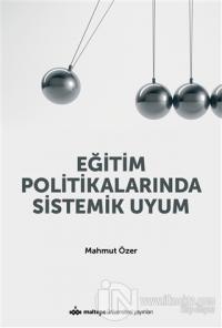 Eğitim Politikalarında Sistemik Uyum