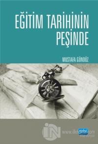 Eğitim Tarihinin Peşinde %15 indirimli Mustafa Gündüz