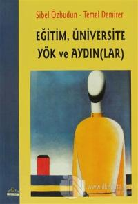 Eğitim Üniversite Yök ve Aydınlar
