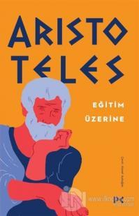 Eğitim Üzerine Aristoteles