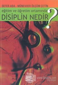 Eğitim ve Öğretim Ortamında Disiplin Nedir?