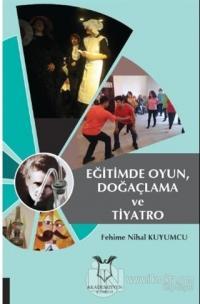 Eğitimde Oyun, Doğaçlama ve Tiyatro