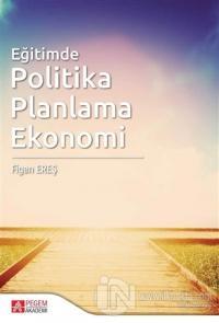 Eğitimde Politika Planlama Ekonomi