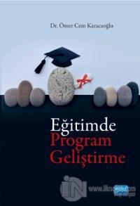 Eğitimde Program Geliştirme Ömer Cem Karacaoğlu