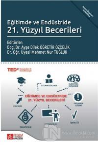 Eğitimde ve Endüstride 21. Yüzyıl Becerileri