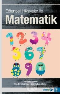 Eğlenceli Hikayeler İle Matematik