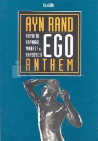 Ego-Hayatın Kaynağı, Manası ve Haysiyeti