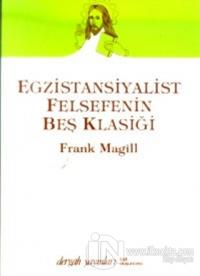 Egzistansiyalist Felsefenin Beş Klasiği