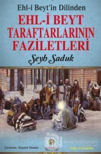 Ehl-i Beyt'in Dilinden Ehl-i Beyt Taraftarlarının Faziletleri Şeyh Sad