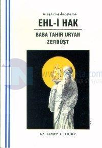 Ehl-i HakBaba Tahir Uryan Zerdüşt