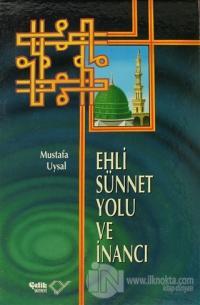 Ehli Sünnet Yolu ve İnancı (Ciltli) %25 indirimli Mustafa Uysal
