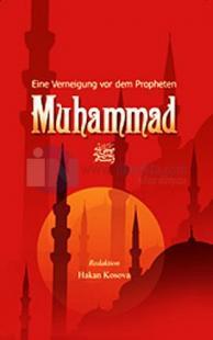 Eine Verneigung vor dem Peopheten Muhammad