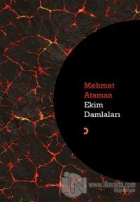 Ekim Damlaları %25 indirimli Mehmet Ataman