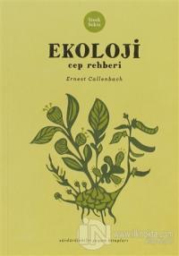 Ekoloji Cep Rehberi %10 indirimli Ernest Callenbach