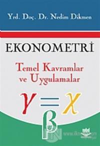 Ekonometri Temel Kavramlar ve Uygulamalar