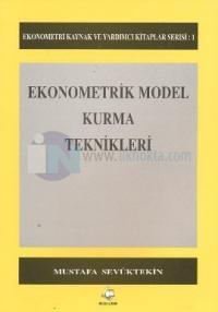 Ekonometrik Model Kurma Teknikleri