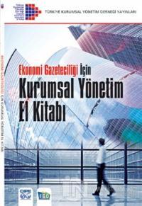 Ekonomi Gazeteciliği İçin Kurumsal Yönetim El Kitabı